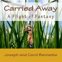 Carried Away by Joseph Bennette